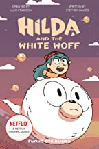 Hilda and the White Woff (Netflix Original Series Tie-In Fiction): 6