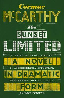 The Sunset Limited (Hard Back)