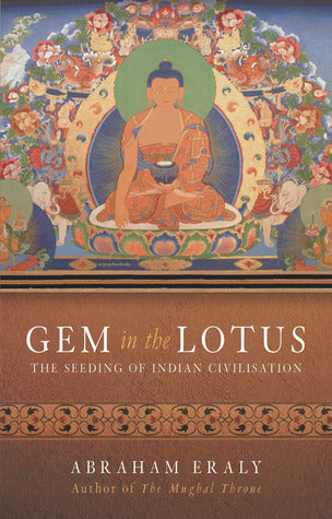 Gem In the Lotus: The Seeding of Indian Civilization