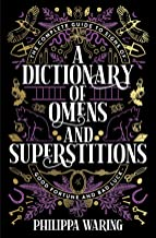 A Dictionary of Omens and Superstitions