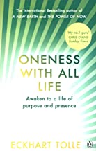 Oneness With All Life: Find your inner peace with the international bestselling author of A New Earth