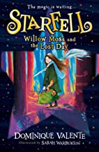 Starfell: Willow Moss and the Lost Day