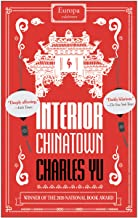 Interior Chinatown: WINNER OF THE NATIONAL BOOK AWARDS 2020