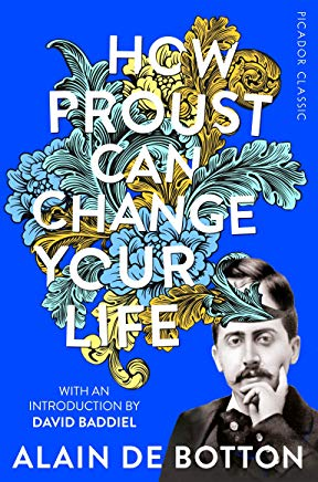 How Proust Can Change Your Life (Picador Classic)