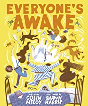 Everyone's Awake: (Read-Aloud Bedtime Book, Goodnight Book for Kids)