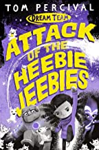 Attack of the Heebie Jeebies (Dream Team)