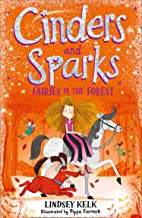 Cinders and Sparks: Fairies in the Forest (Cinders and Sparks, Book 2)