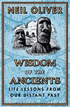 12 Lessons of the Ancients: Old wisdom for the new world