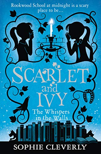 Scarlet and Ivy The Whisper in the Walls