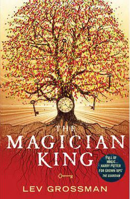 The Magician King : (Book 2)
