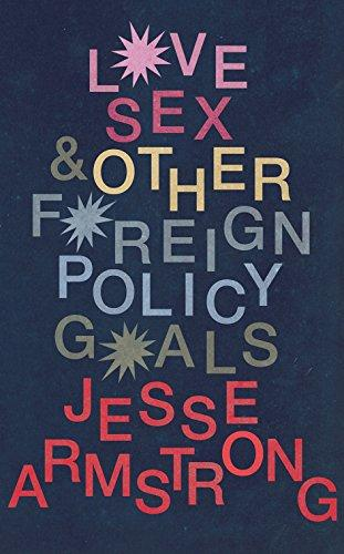 Love, Sex & Other Foreign Policy Goals