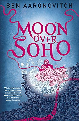 Moon Over Soho (A Rivers of London Novel)