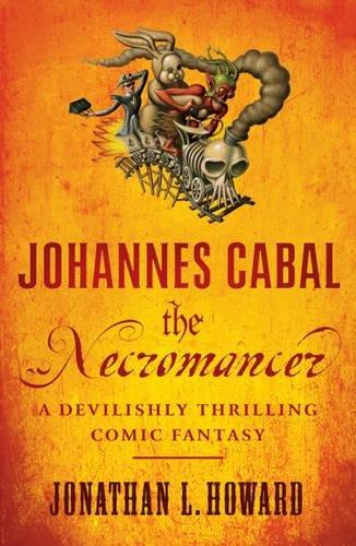 Johannes Cabal the Necromancer (Johannes Cabal #1)