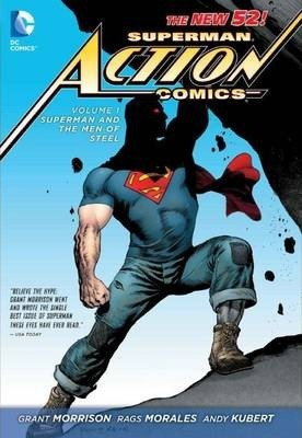 Superman Action Comics Volume 1: Superman and the Men of Steel