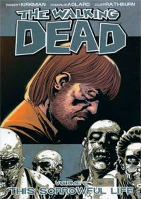The Walking Dead: Volume 6