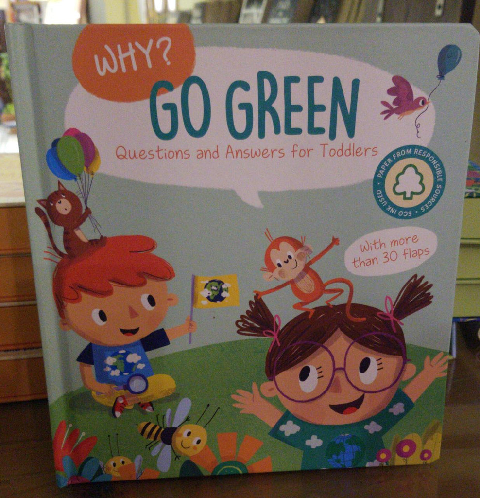 Why? Go Green