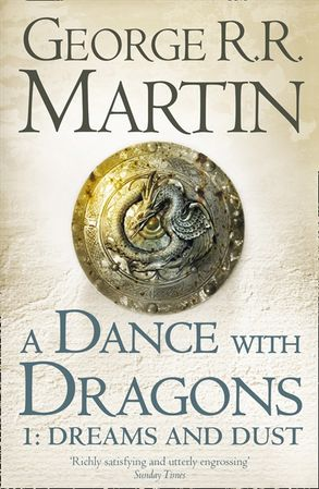 A Dance with Dragons: Dreams and Dust [Part 1]