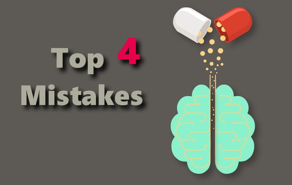 #1 Video. Top 4 Mistakes in Nootropics intake [MYTHS ]