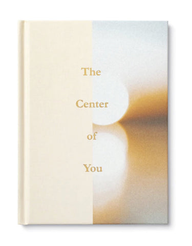 The Center of You