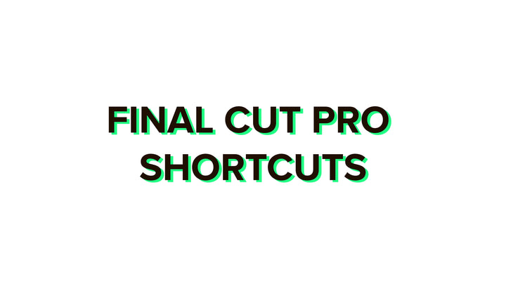 Final Cut Pro shortcuts 2020 complete list for Mac + PDF