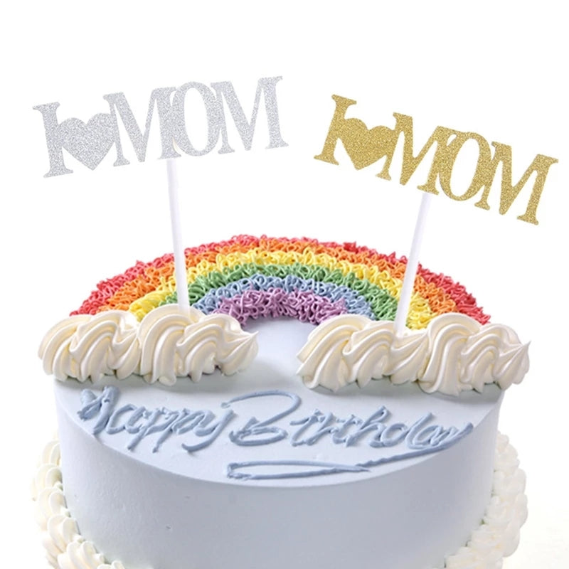 I LOVE MOM CAKE TOPPER
