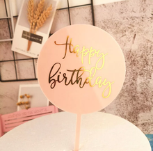 Load image into Gallery viewer, ROUND ACRYLIC HAPPY BIRTHDAY TOPPERS
