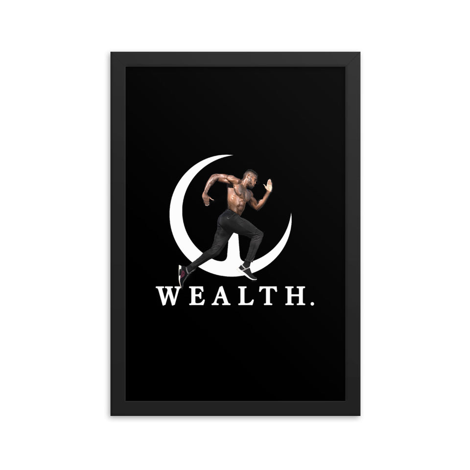 Wealth Framed poster