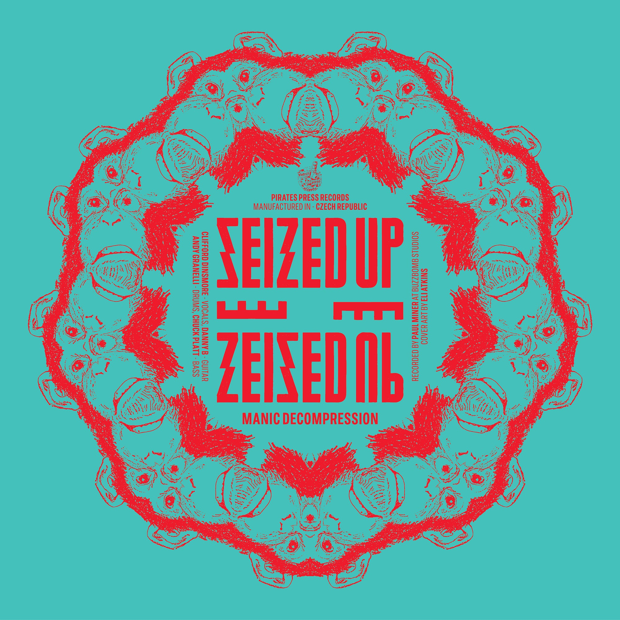 Seized Up - Manic Decompression Flexi