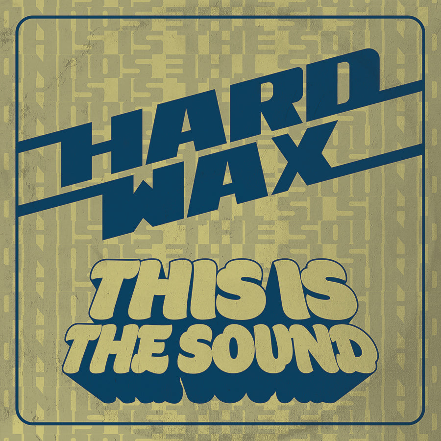 "Hard Wax - ""This Is The Sound"" 12"" LP"