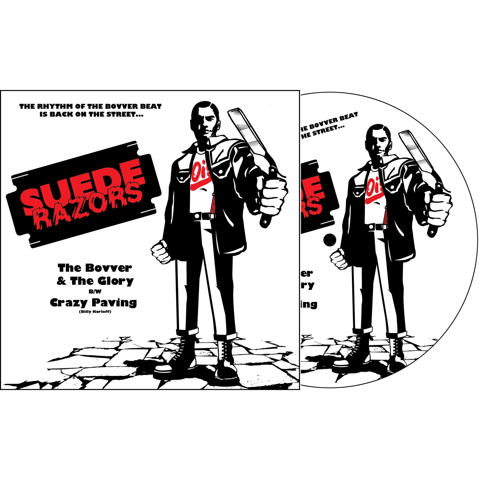 "SUEDE RAZORS - ""The Bovver & The Glory b/w Crazy Paving"" 7"" - Picture Disc"