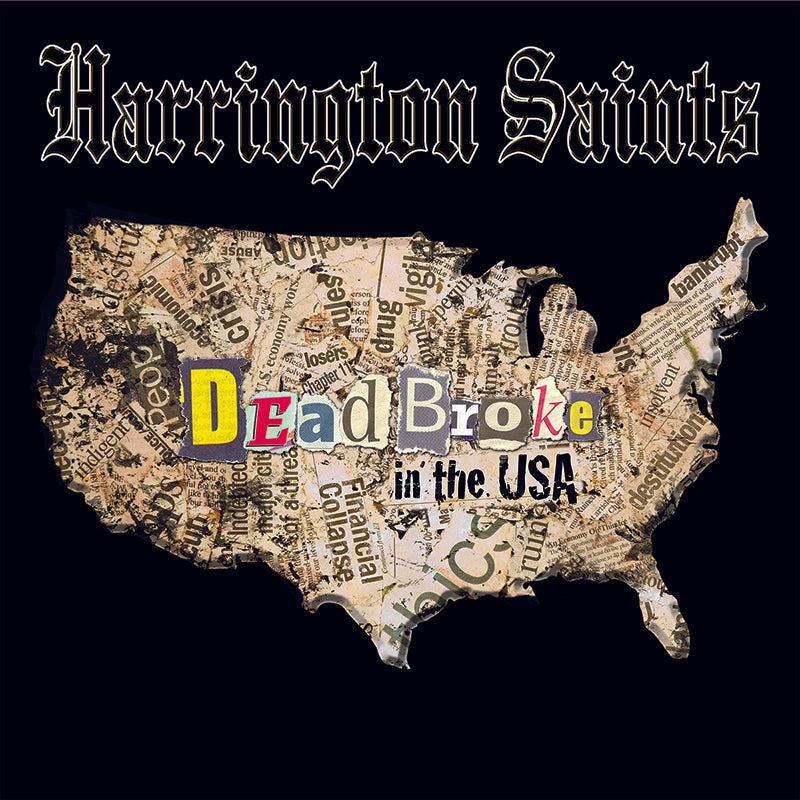 Harrington Saints - Dead Broke In the USA LP / CD