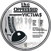 The Oppressed - Victims Picture Disc