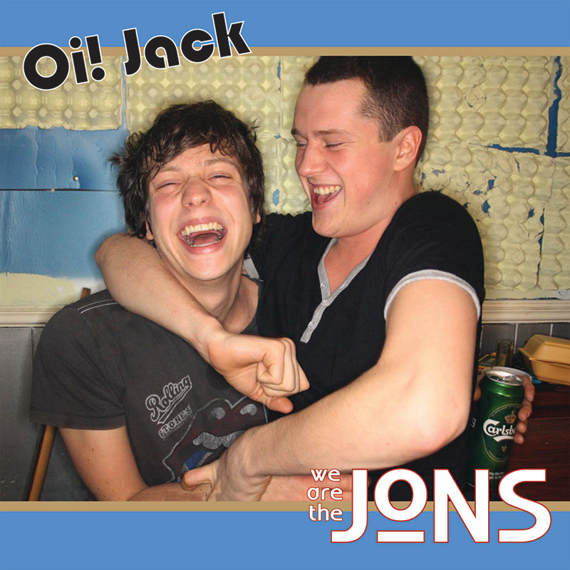 The Jons - Oi! Jack 7""