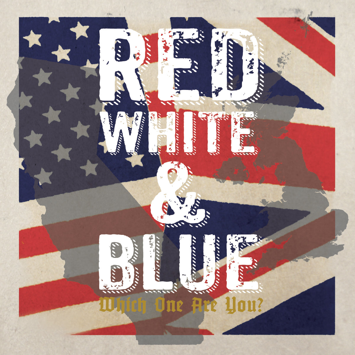 Red, White, & Blue - Which One Are You - 2x7""