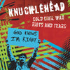 Knucklehead - Cold Civil War b/w Riots and Tears 7""