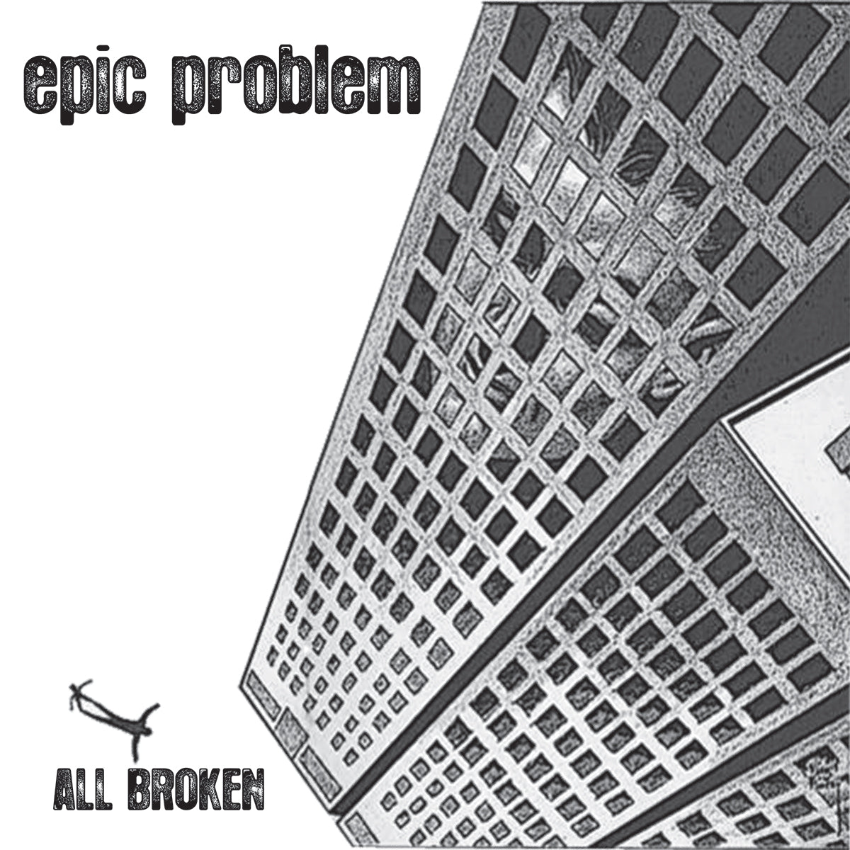 "Epic Problem - All Broken 10"" EP"