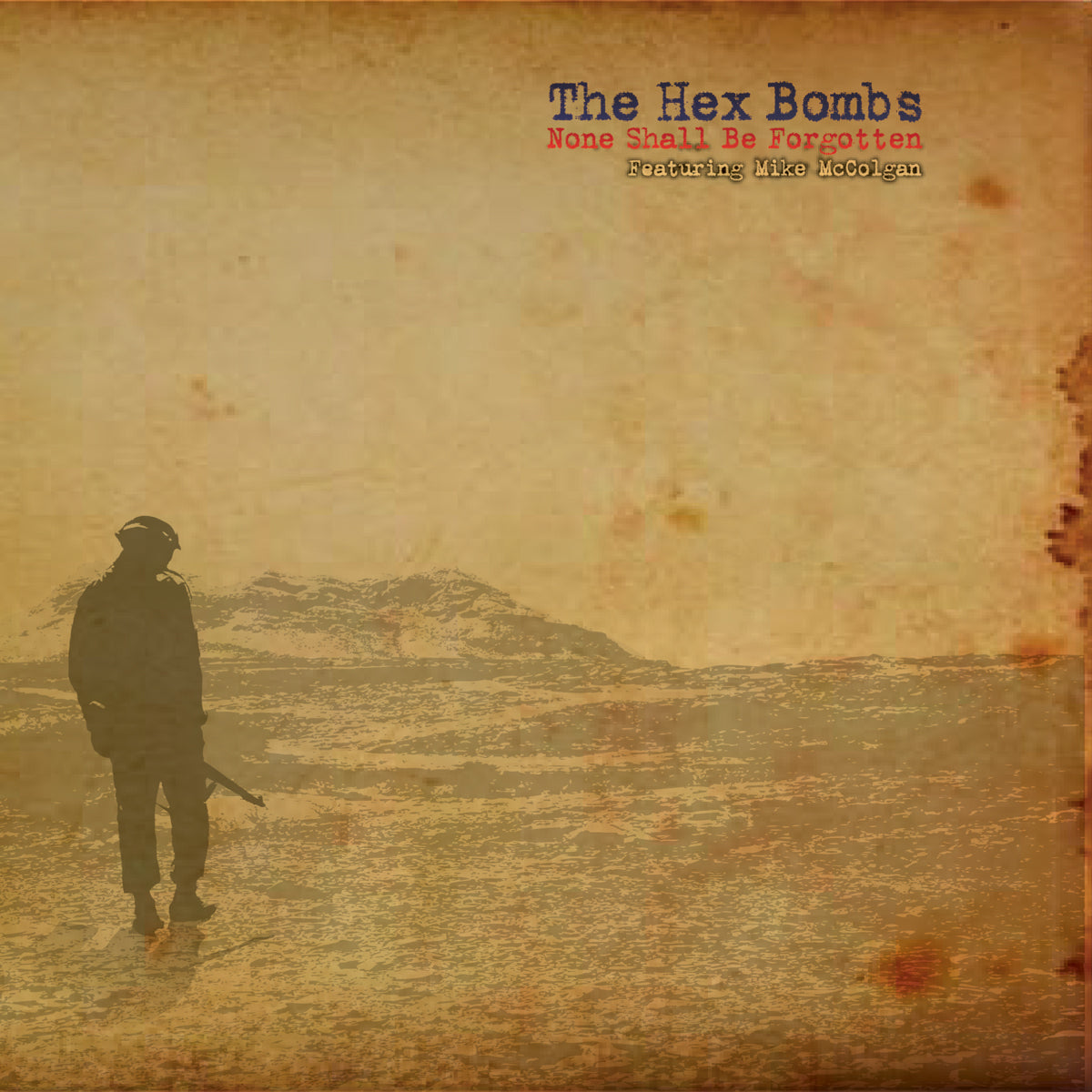 Hex Bombs - None Shall Be Forgotten 7""