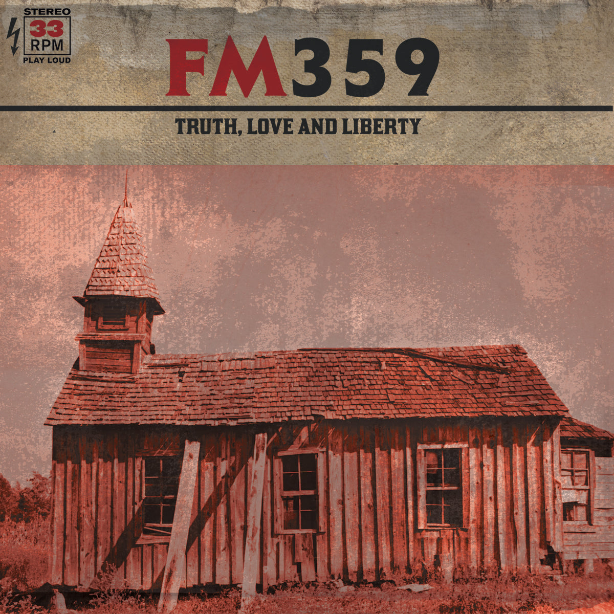 FM359 - Truth, Love and Liberty LP / CD