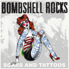 Bombshell Rocks - Scars & Tattoos 7""