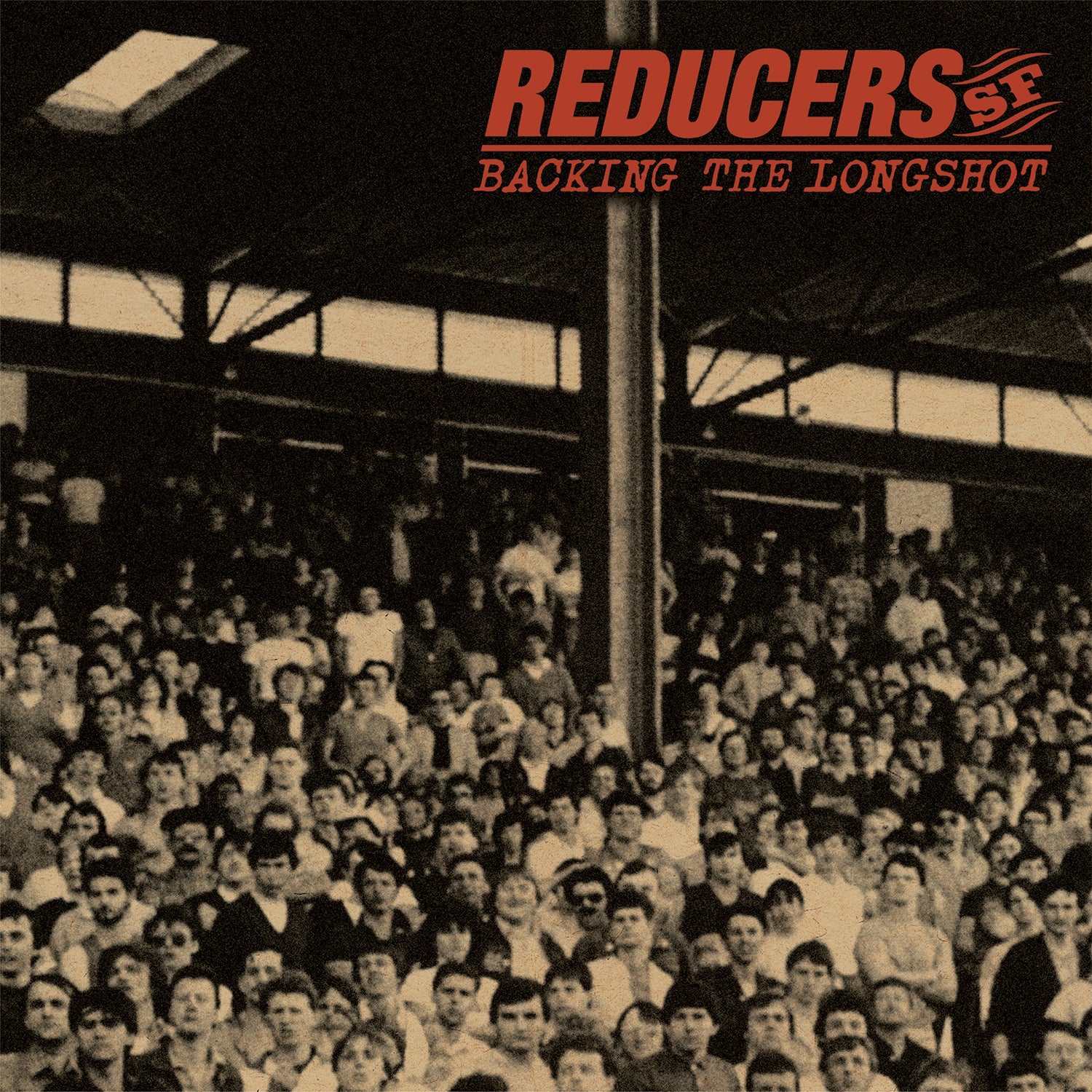 Reducers S.F. - Backing the Longshot LP