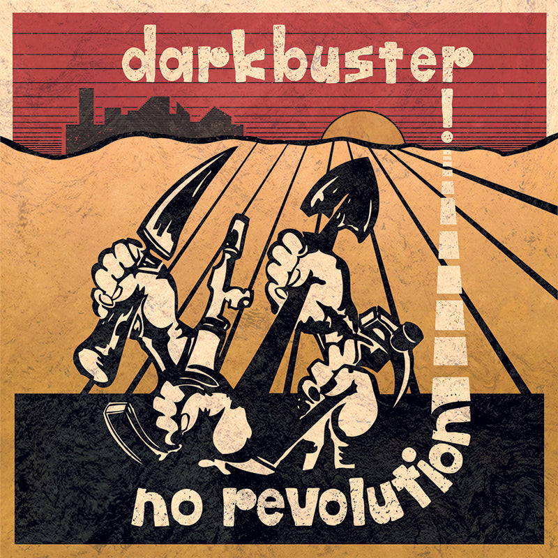 The New Darkbuster - No Revolution LP / CD