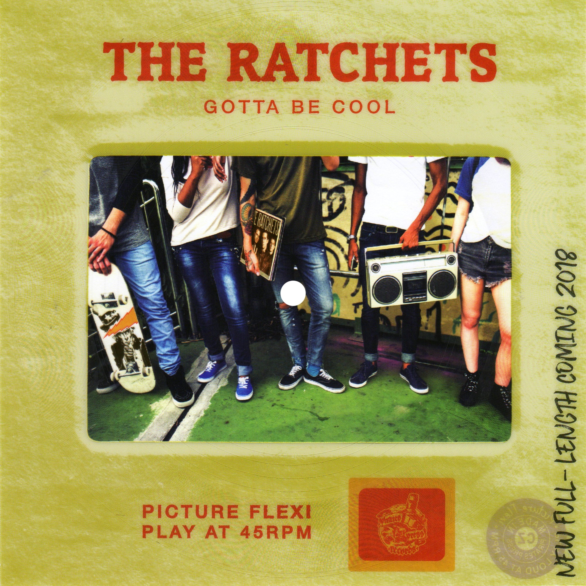The Ratchets - Gotta Be Cool Slide Flexi
