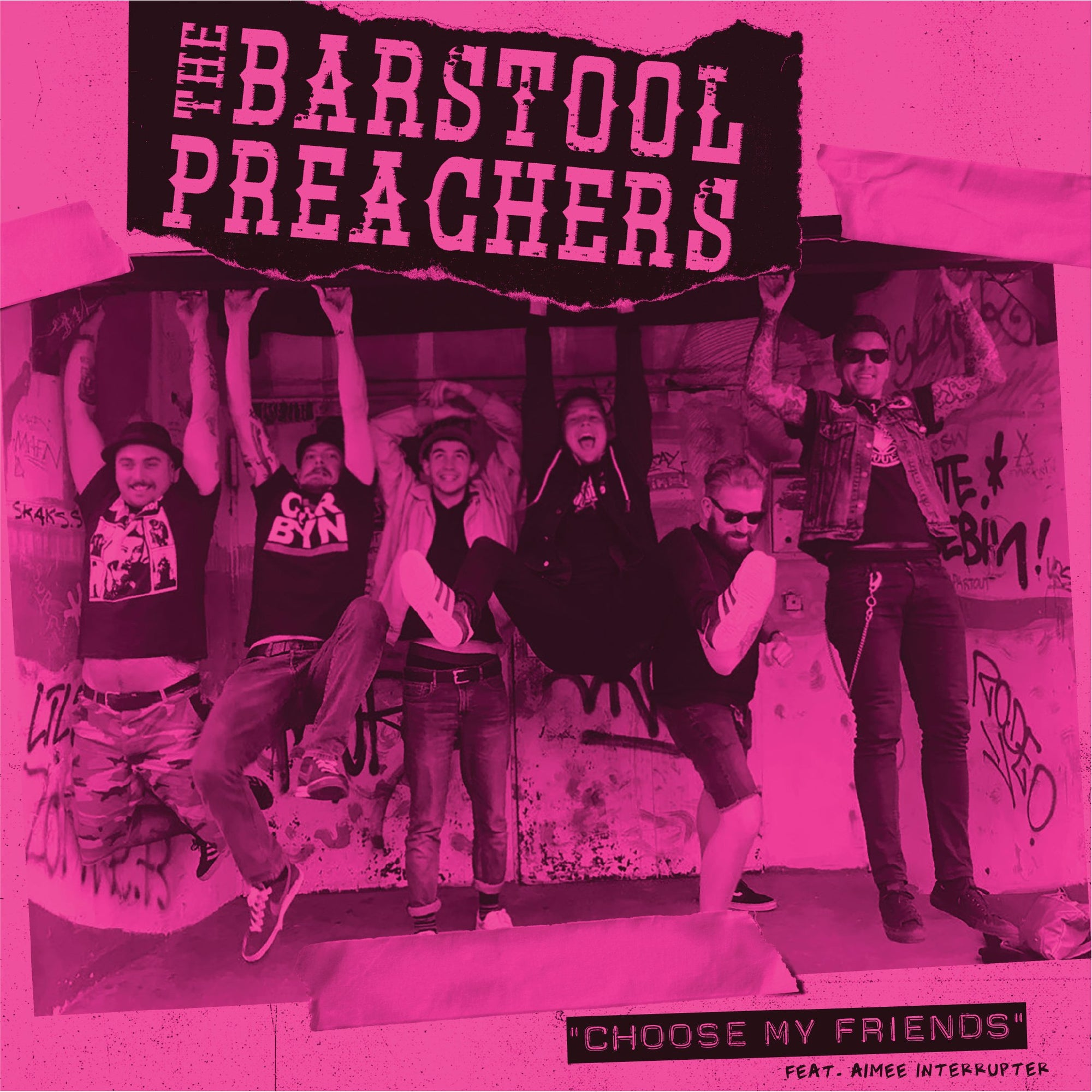 The Bar Stool Preachers - Choose My Friends b/w Raced Through Berlin 7""