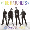 The Ratchets - Gotta Be Cool Hologram 7""