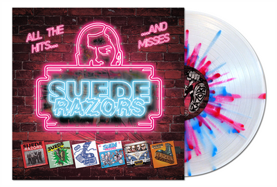 Suede Razors - All The Hits...& Misses LP / CD