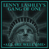 Lenny Lashley's Gang of One - All Are Welcome LP / CD