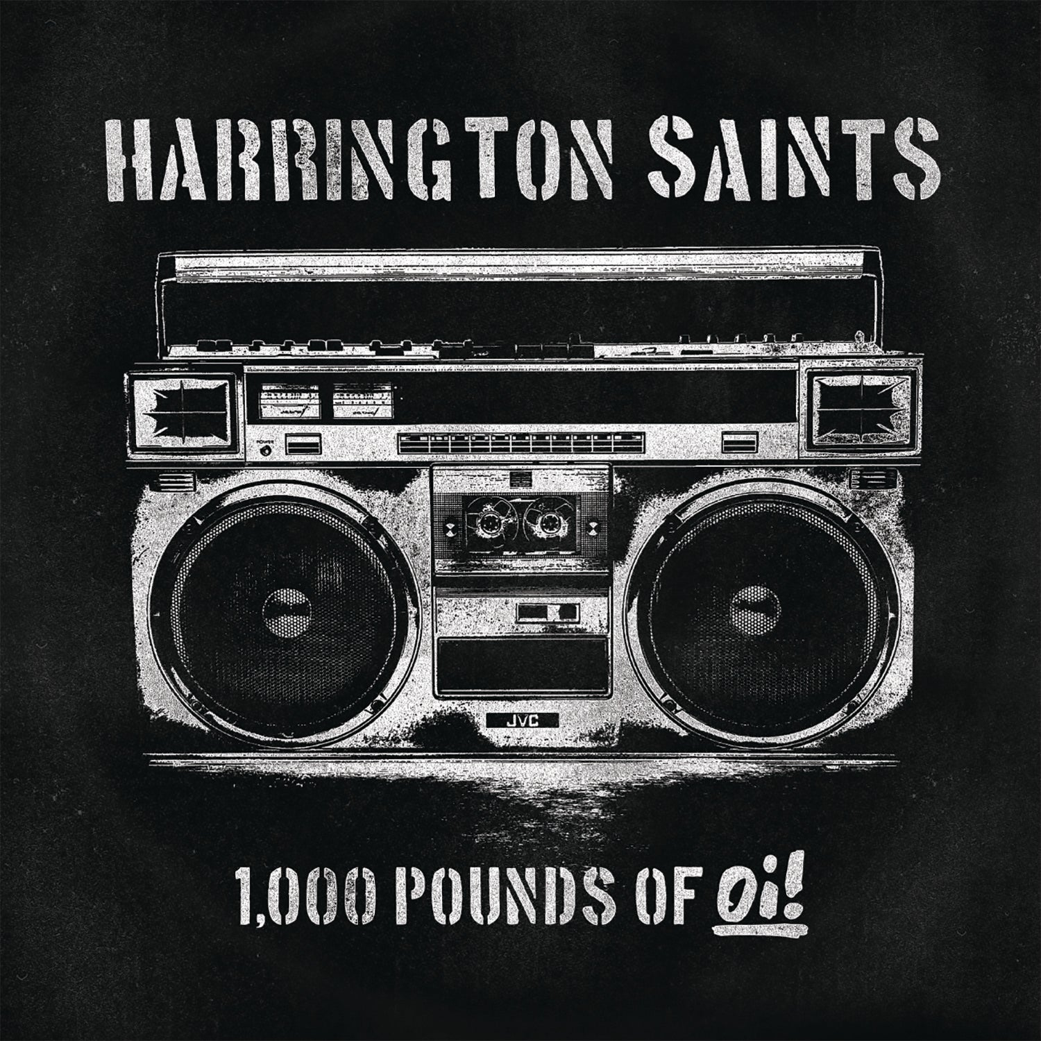 Harrington Saints - 1000 Pounds Of Oi! LP / CD / Digital Download