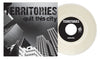Territories  - Quit This City / Defender 7""