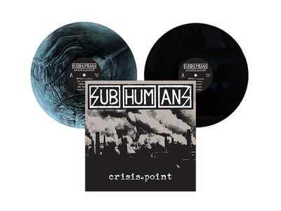 "Subhumans - Crisis Point 12"" LP / CD / Cassette / Digital Download"