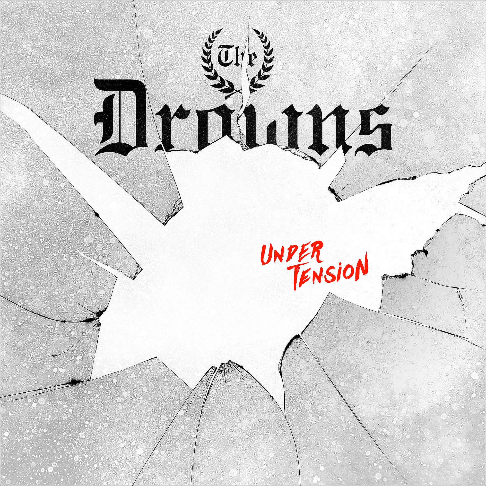 The Drowns - Under Tension LP / CD / Digital Download